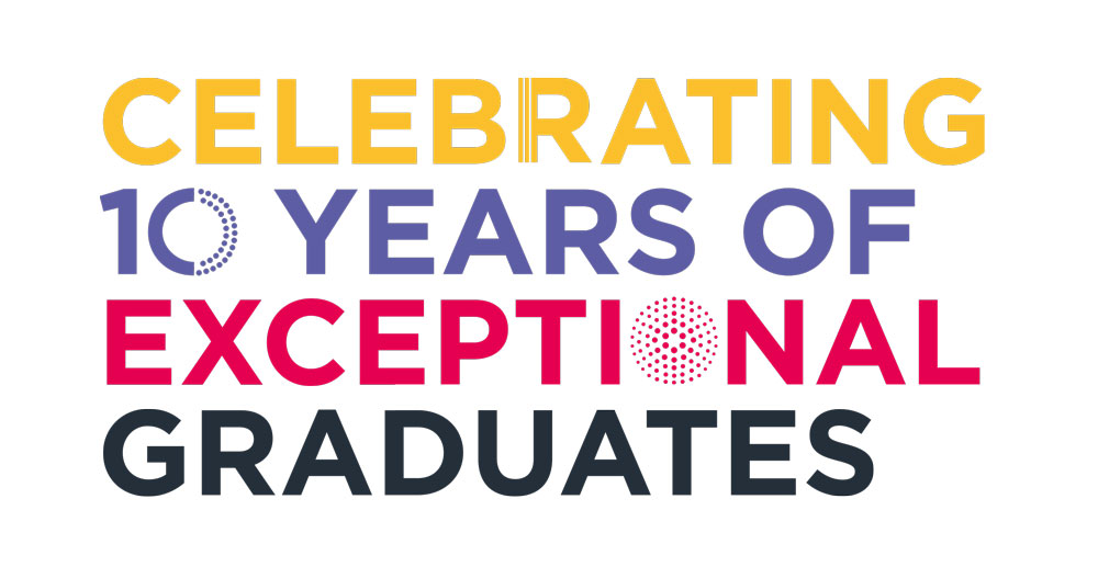 Celebrating 10 years of exceptional graduates
